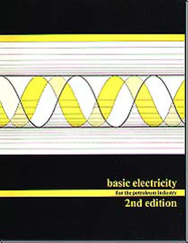9780886981099: Basic Electricity for the Petroleum Industry