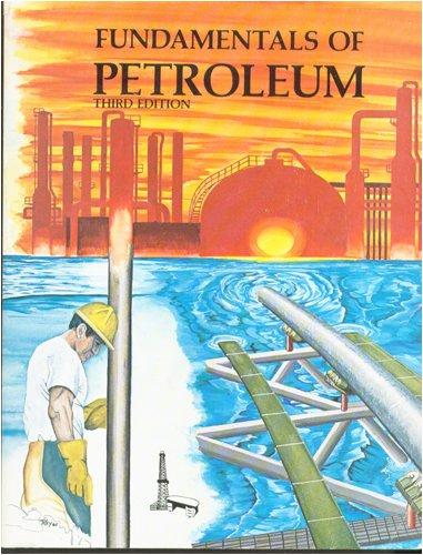 9780886981228: Fundamentals of Petroleum