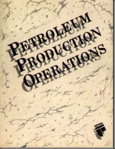 9780886981242: Petroleum Production Operations