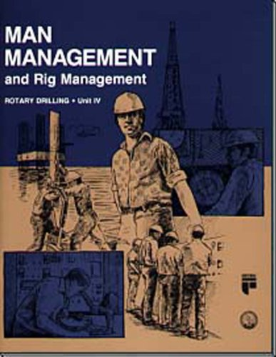 9780886981280: Man Management and Rig Management (Rotary Drilling Series)