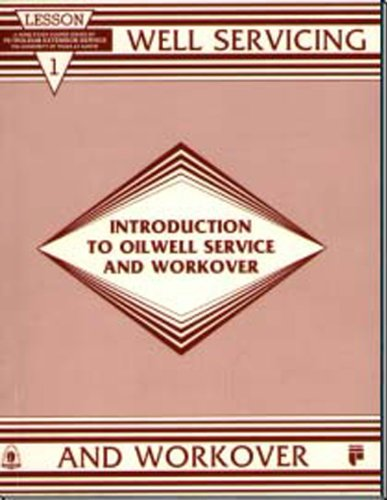 9780886981501: Introduction to Oilwell Service and Workover, Lesson 1 (Well Servicing and Workover Series) (Lessons in Well Servicing and Workover, Lesson 1)
