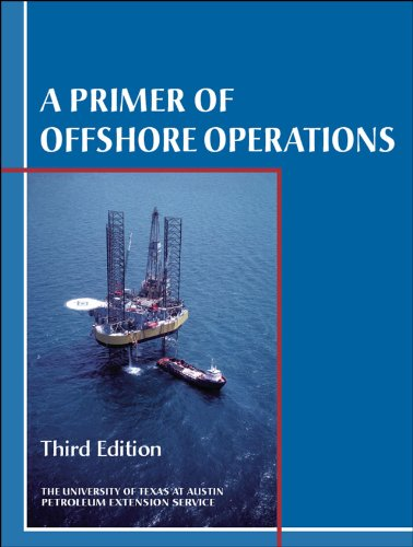 9780886981785: A Primer of Offshore Operations