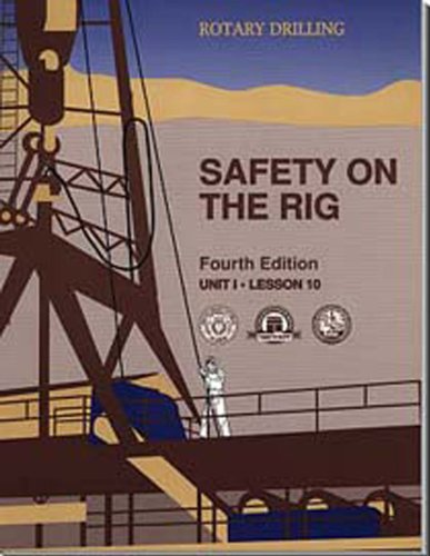 Safety on the Rig, Unit 1, Lesson: Jackson, William E.;