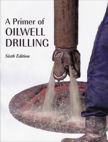 9780886981945: A Primer of Oilwell Drilling: A Basic Text of Oil and Gas Drilling