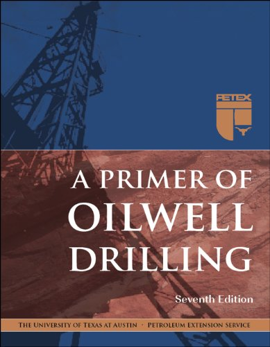 9780886982270: A Primer of Oilwell Drilling, 7th Ed.