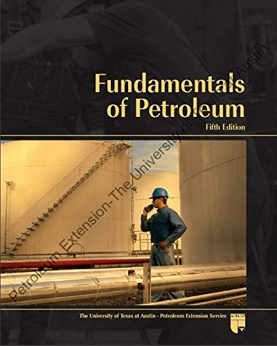 Fundamentals of Petroleum, 5th Edition