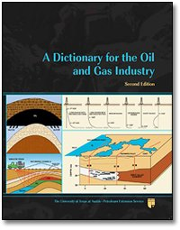 9780886982409: A Dictionary for the Oil and Gas Industry, 2nd Ed.