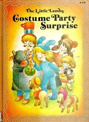 The Little Lambs Costume Party Surprise: M. C. Suigne;