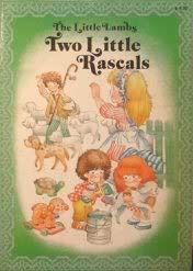 9780887050954: Little Lamb's Two Little Rascals
