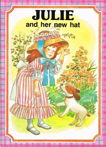 Julie and Her New Hat: Dauvister, J. Barnabe;