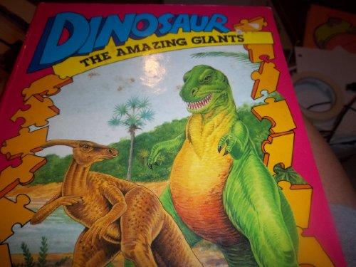 Dinosaur - The Amazing Giants - A: JOSHUA MORRIS PUBLISHERS