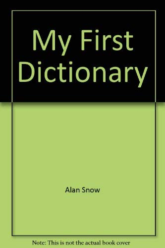 9780887054648: My First Dictionary