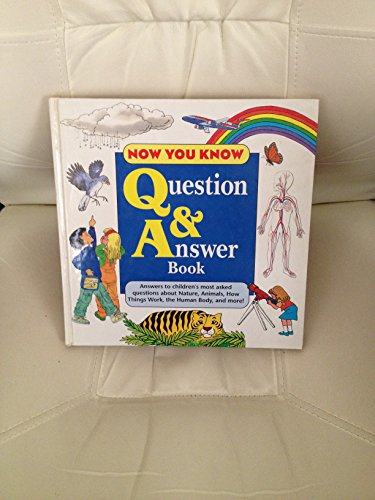 9780887056222: Now You Know Question and Answer Book