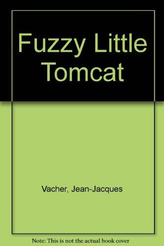 9780887056826: Fuzzy Little Tomcat