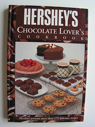 Hershey's Chocolate Lover's Cookbook.: Joshua Morris Publishing,