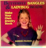 9780887059681: Butterfly Bangles and Ladybug Beads (Make Your Own Jewelry Set)
