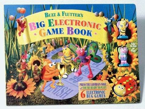 9780887059797: Buzz & Flutter's Big Electronic Game Book : Big Electronic Game Books (Preschool Playlights)