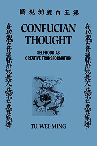 9780887060069: Confucian Thought: Selfhood As Creative Transformation