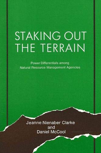 9780887060205: Staking Out the Terrain: Power Differentials Among National Resource Management Agencies (Suny Series in Environmental Public Policy)