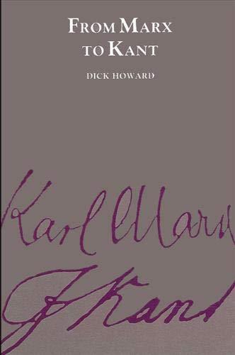 9780887060427: From Marx to Kant (S U N Y Series in Philosophy)