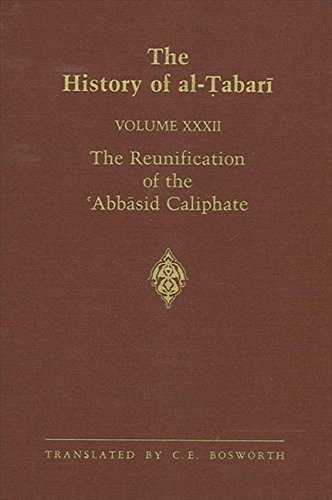 The History of Al-Tabari Vol. 32: The Reunification of the 'Abbasid Caliphate: The Caliphate of Al-Ma'mun A.D. 813-833/A.H. 198-218 (SUNY Series in Near Eastern Studies) (0887060587) by [???]