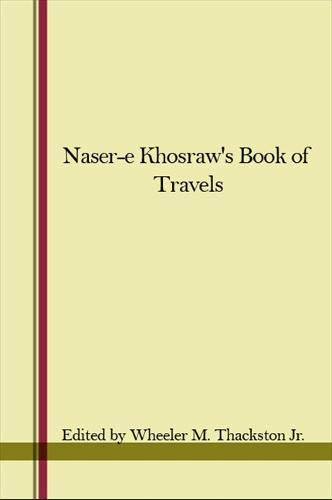 9780887060670: Naser-E Khosraw's Book of Travels (UNESCO COLLECTION OF REPRESENTATIVE WORKS: PERSIAN HERITAGE SERIES)