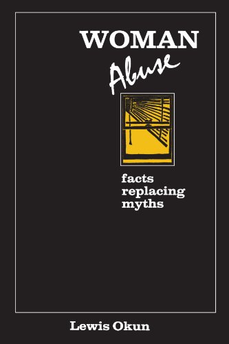 Woman Abuse: Facts Replacing Myths (Suny Series in Transpersonal and Humanistic Psychology): Lewis ...