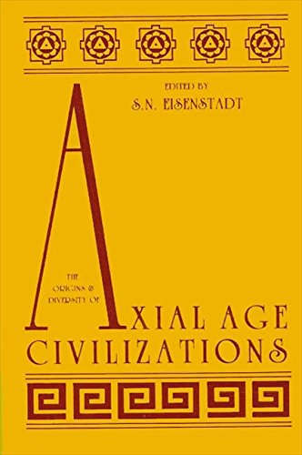 9780887060946: The Origins and Diversity of Axial Age Civilizations (Suny Series in Near Eastern Studies)