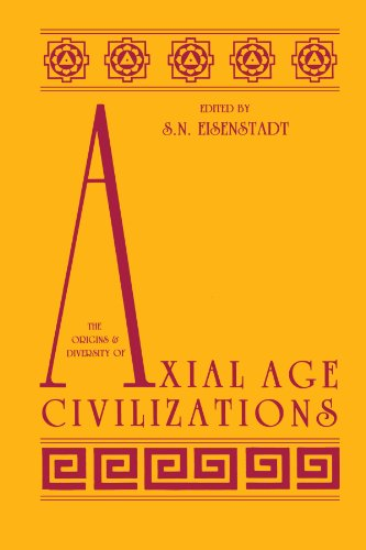 9780887060960: The Origins and Diversity of Axial Age Civilizations (Suny Series in Near Eastern Studies)