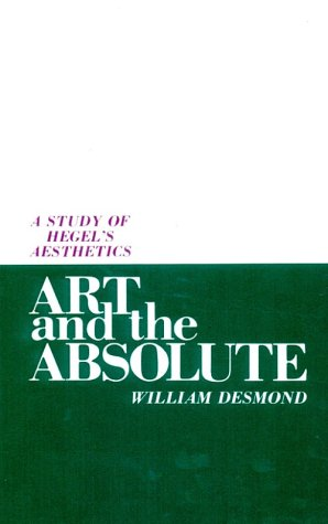 9780887061509: Art and the Absolute: A Study of Hegel's Aesthetics (SUNY Series in Hegelian Studies)