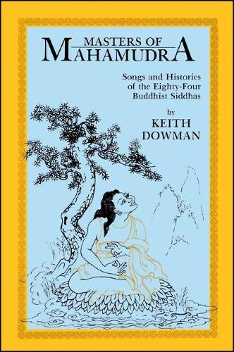 9780887061585: Masters of Mahamudra: Songs and Histories of the Eighty-Four Buddhist Siddhas (Suny Series in Buddhist Studies)