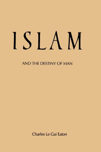 9780887061639: Islam and the Destiny of Man