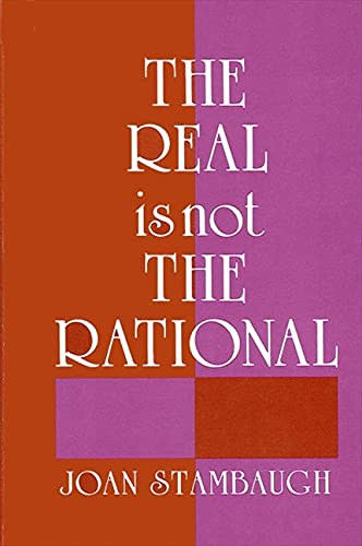 9780887061677: The Real Is Not the Rational (SUNY Series in Buddhist Studies)