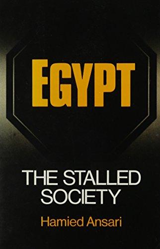 Egypt: The Stalled Society (SUNY Series in Near Eastern Studies): Ansari, Hamried