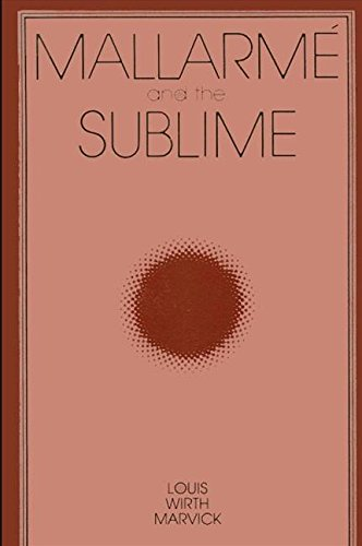 Mallarme and the Sublime (Intersections): Marvick, Louis Wirth