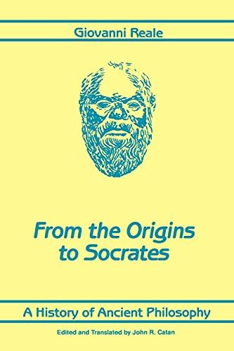 History of Ancient Philosophy I, A (SUNY: Giovanni Reale; Translator-John
