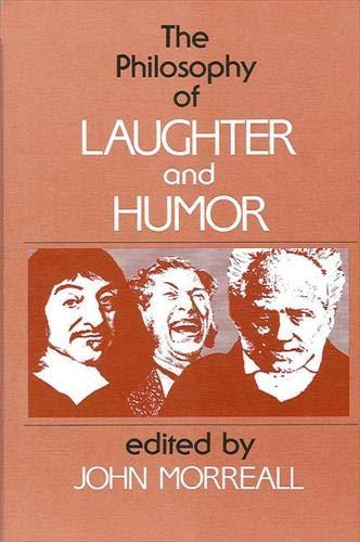9780887063268: The Philosophy of Laughter and Humor (S U N Y Series in Philosophy)