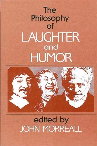 9780887063268: The Philosophy of Laughter and Humor