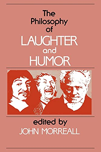 9780887063275: The Philosophy of Laughter and Humor (SUNY Series in Philosophy)