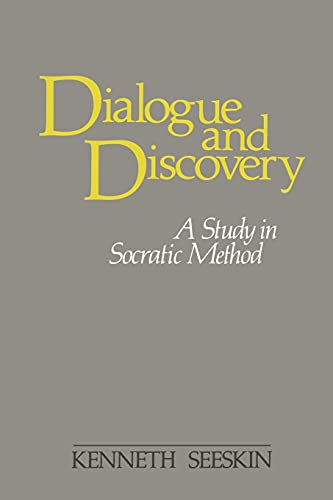 9780887063367: Dialogue and Discovery: A Study in Socratic Method