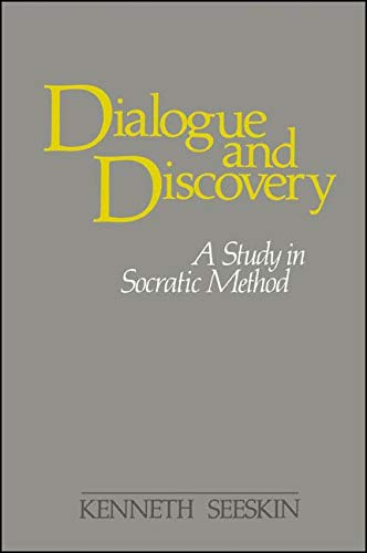 9780887063374: Dialogue and Discovery: A Study in Socratic Method