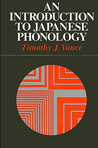 9780887063619: An Introduction to Japanese Phonology (Suny Series in Linguistics)