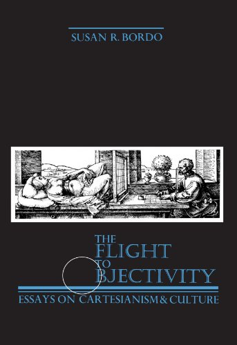 9780887064111: The Flight to Objectivity: Essays on Cartesianism and Culture (Suny Series in Philosophy): Essays in Cartesianism and Culture (SUNY series, Feminist Philosophy)