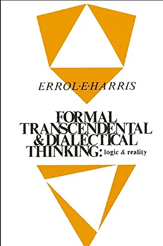 9780887064302: Formal, Transcendental, and Dialectical Thinking: Logic and Reality (Philosophy Series)