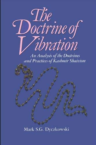 9780887064319: The Doctrine of Vibration: An Analysis of the Doctrines and Practices of Kashmir Shaivism (Suny Series in the Shaiva Traditions of Kashmir)