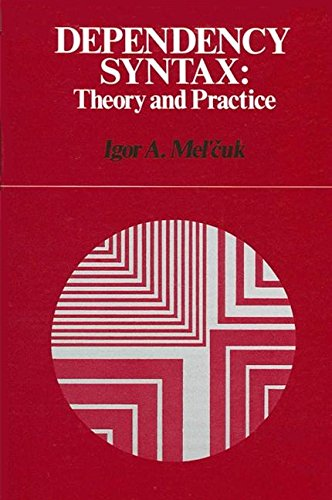 9780887064500: Dependency Syntax: Theory and Practice (Suny Series in Linguistics)