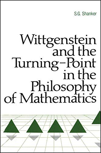 9780887064821: Wittgenstein and the Turning Point in the Philosophy of Mathematics