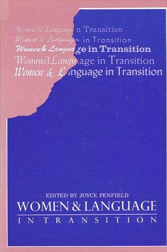 9780887064852: Women and Language in Transition