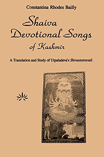 9780887064937: Shaiva Devotional Songs of Kashmir: A Translation and Study of Utpaladeva's Shivastotravali (SUNY series in the Shaiva Traditions of Kashmir)