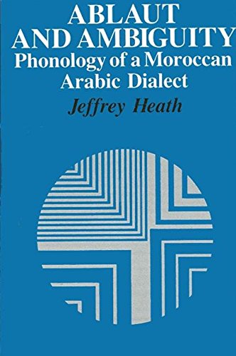 9780887065118: Ablaut and Ambiguity: Phonology of a Moroccan Arabic Dialect (SUNY Series in Linguistics)